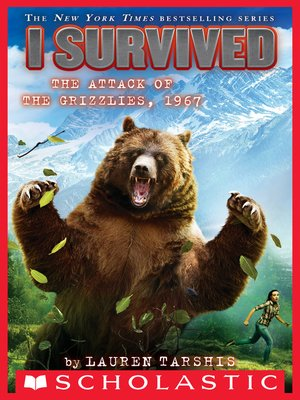 cover image of I Survived the Attack of the Grizzlies, 1967